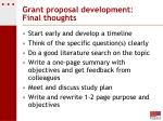 grant proposal development final thoughts