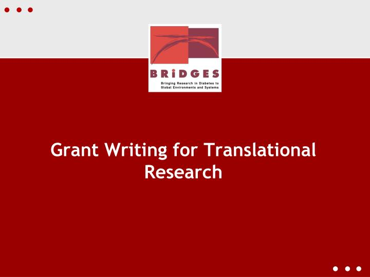 Grant Writing for Translational Research