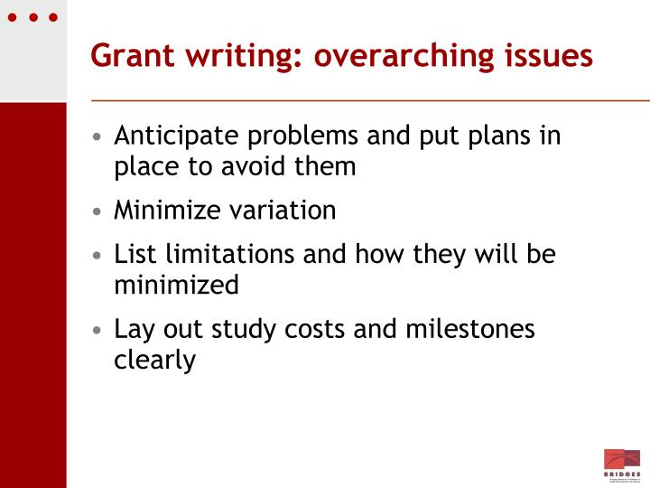 Grant writing: overarching issues