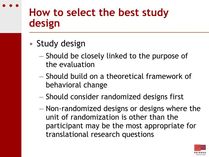 How to select the best study design
