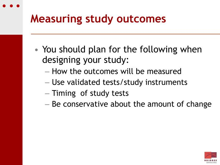 Measuring study outcomes