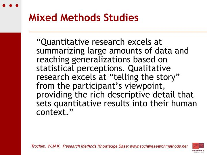 Mixed Methods Studies