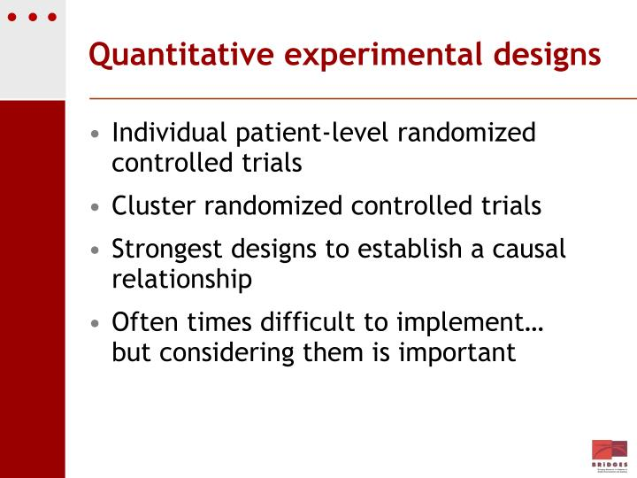 Quantitative experimental designs