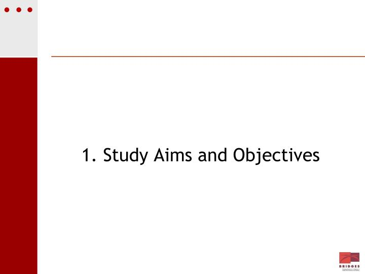 1. Study Aims and Objectives