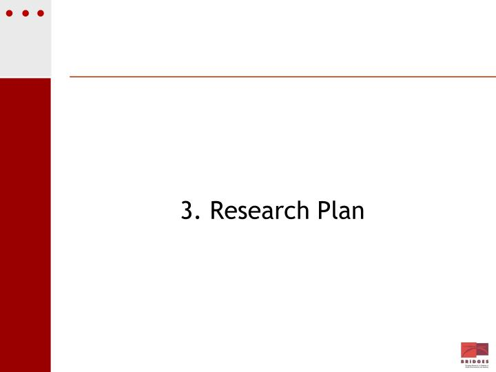 3. Research Plan