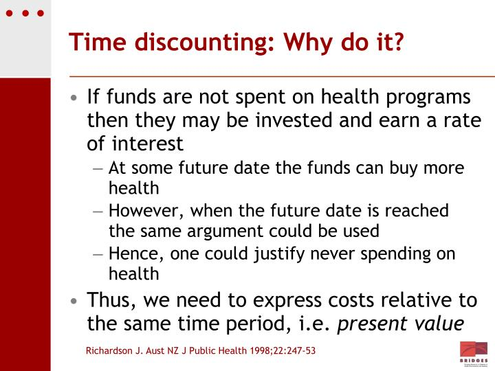 Time discounting: Why do it?