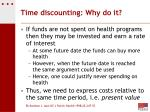 time discounting why do it
