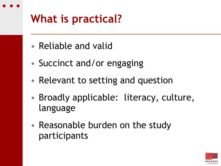 What is practical?