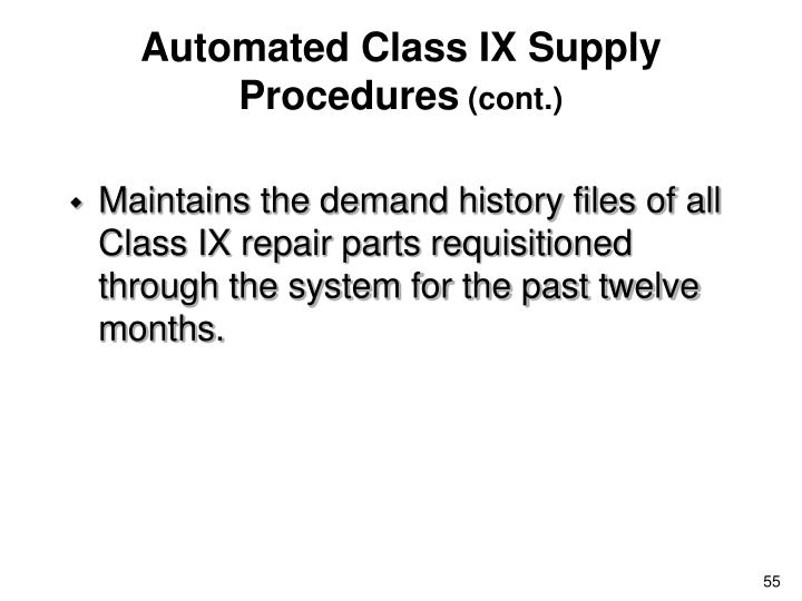 Automated Class IX Supply Procedures