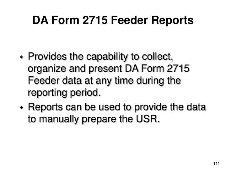 DA Form 2715 Feeder Reports