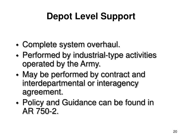 Depot Level Support