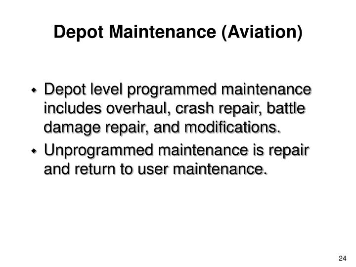 Depot Maintenance (Aviation)