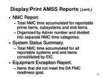 display print amss reports cont