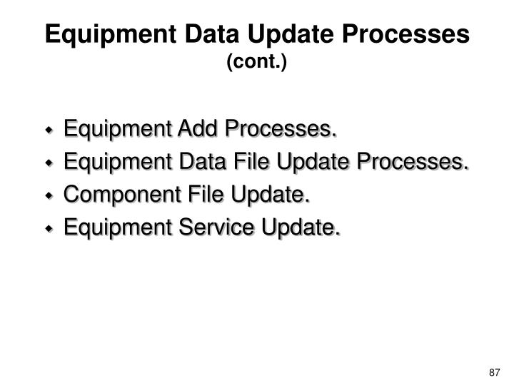 Equipment Data Update Processes
