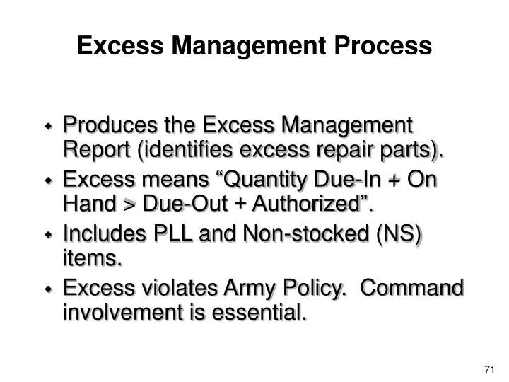 Excess Management Process