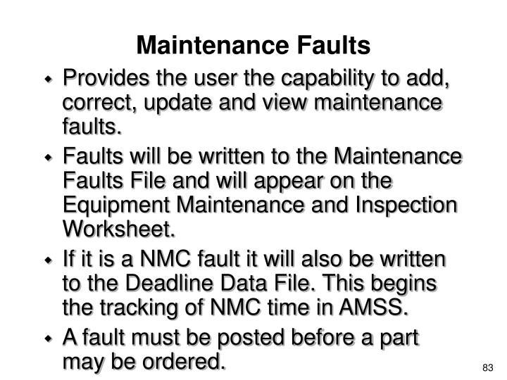 Maintenance Faults
