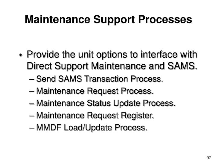 Maintenance Support Processes