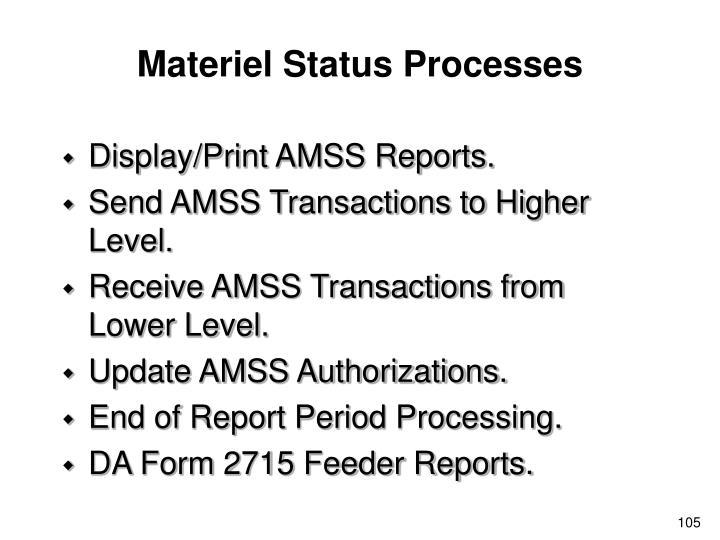 Materiel Status Processes