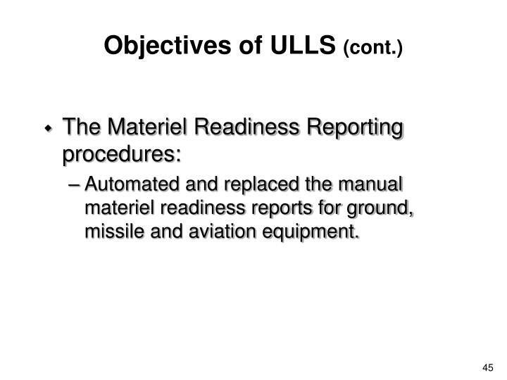 Objectives of ULLS