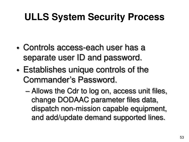 ULLS System Security Process