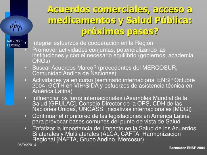 Acuerdos comerciales, acceso a medicamentos y Salud Pública: próximos pasos?