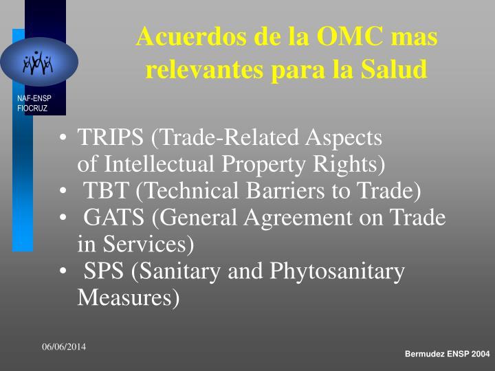 Acuerdos de la OMC mas relevantes para la Salud