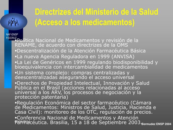 Directrizes del Ministerio de la Salud (Acceso a los medicamentos)