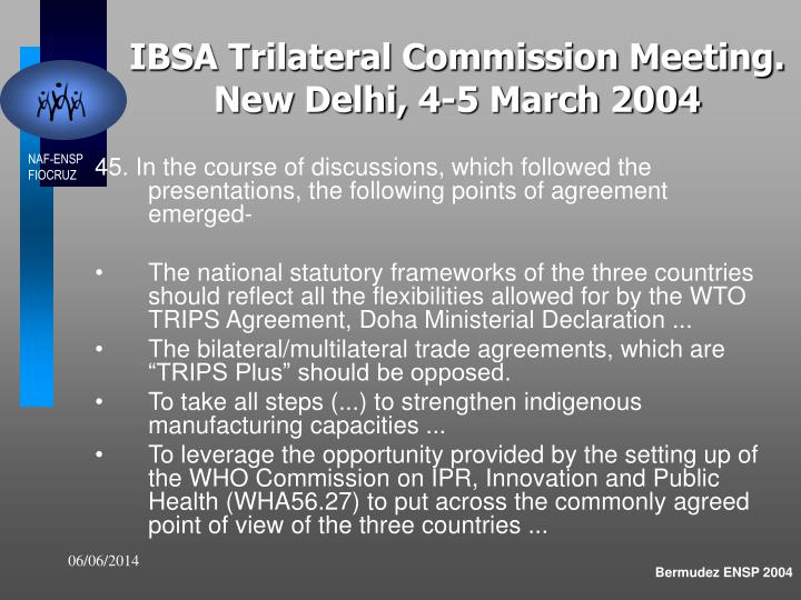 IBSA Trilateral Commission Meeting. New Delhi, 4-5 March 2004