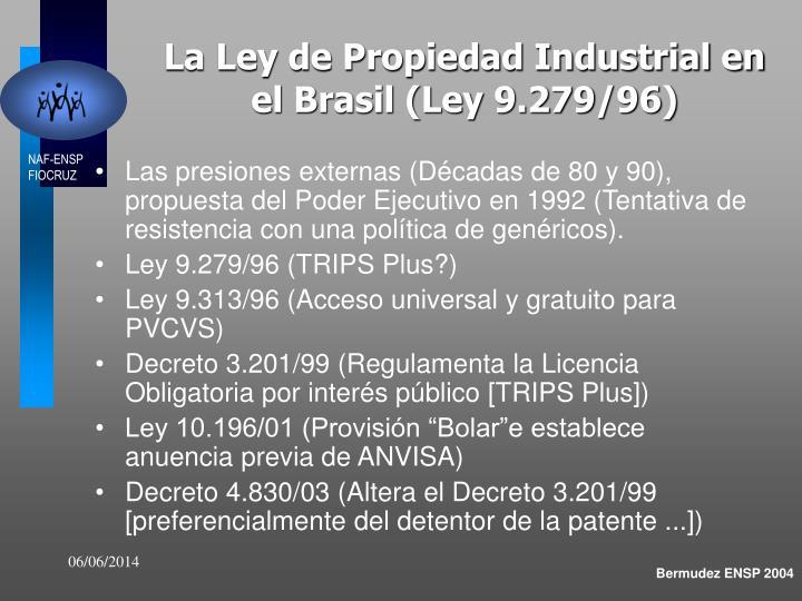 La Ley de Propiedad Industrial en el Brasil (Ley 9.279/96)