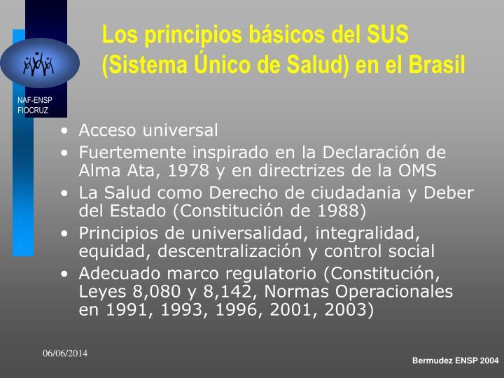 Los principios básicos del SUS (Sistema Único de Salud) en el Brasil