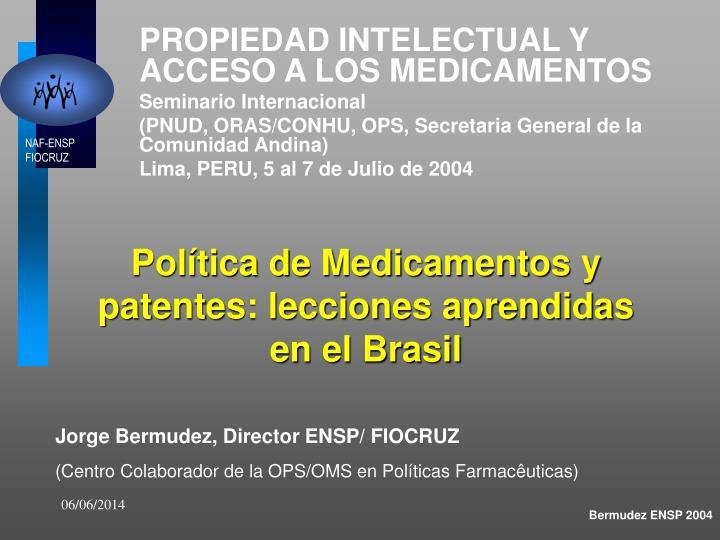 Política de Medicamentos y patentes: lecciones aprendidas en el Brasil