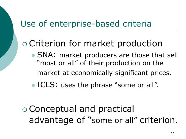Use of enterprise-based criteria
