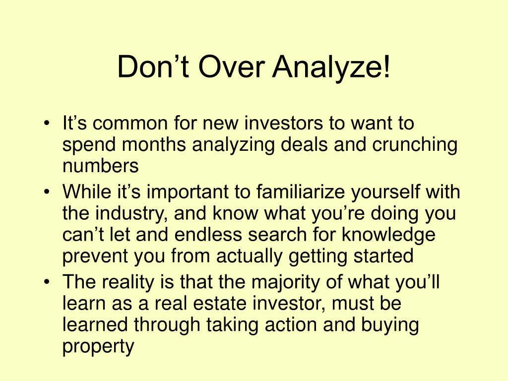 Don't Over Analyze!