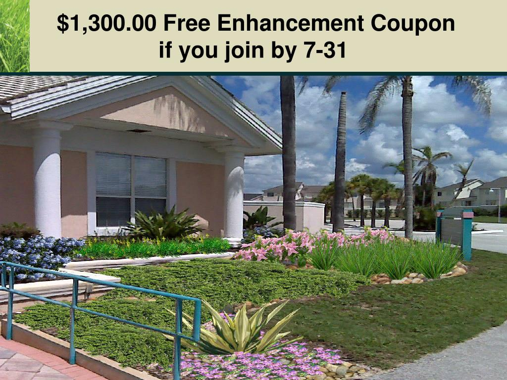 $1,300.00 Free Enhancement Coupon