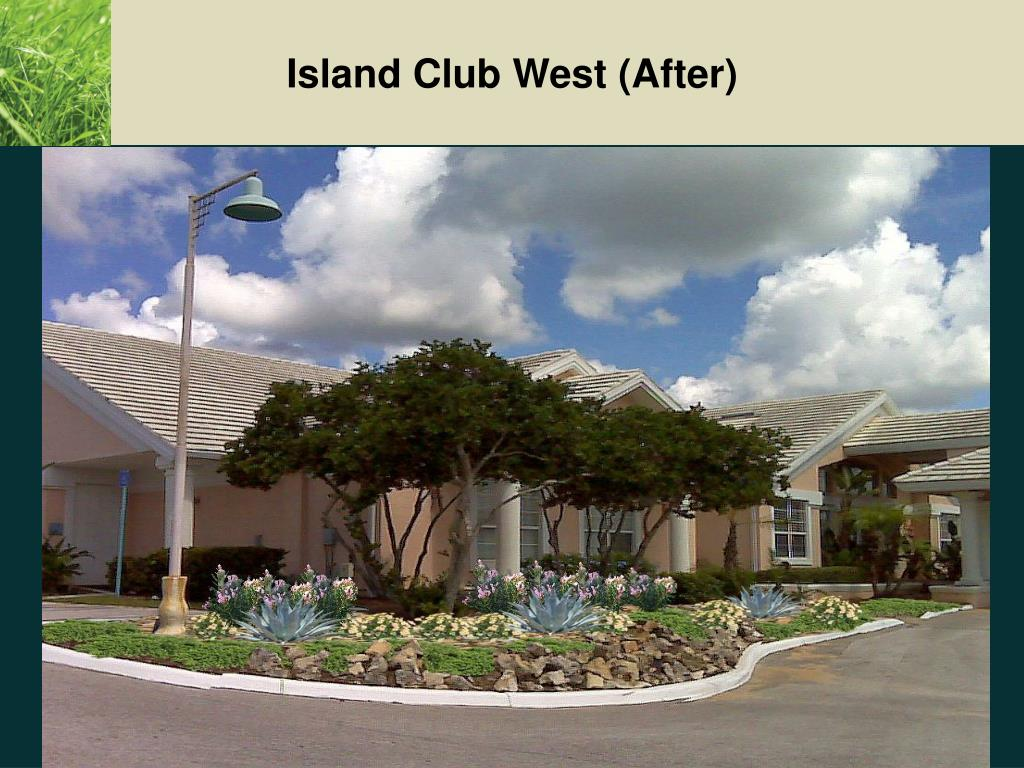 Island Club West (After)