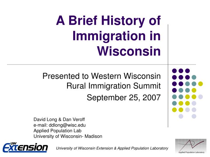 A brief history of immigration in wisconsin