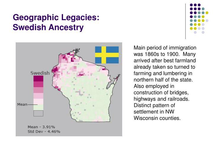 Geographic Legacies: