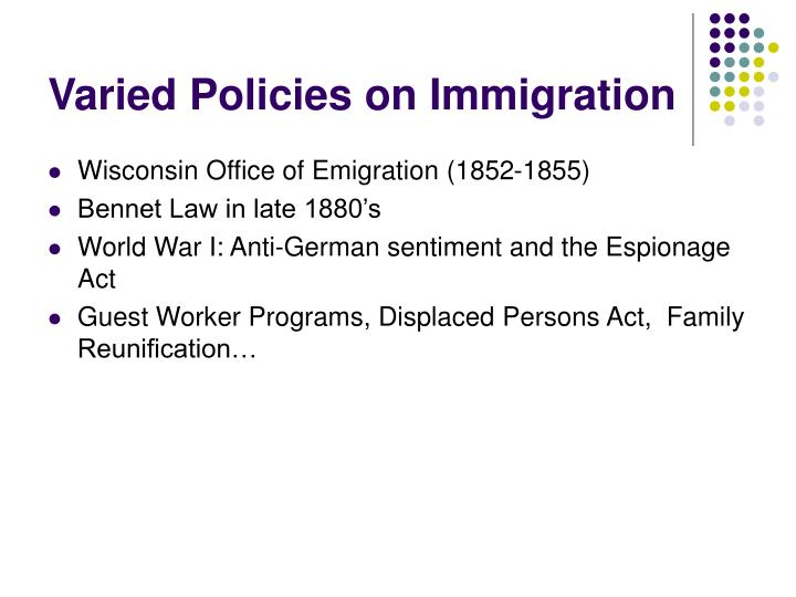 Varied Policies on Immigration