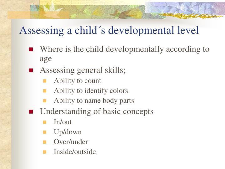 Assessing a child´s developmental level