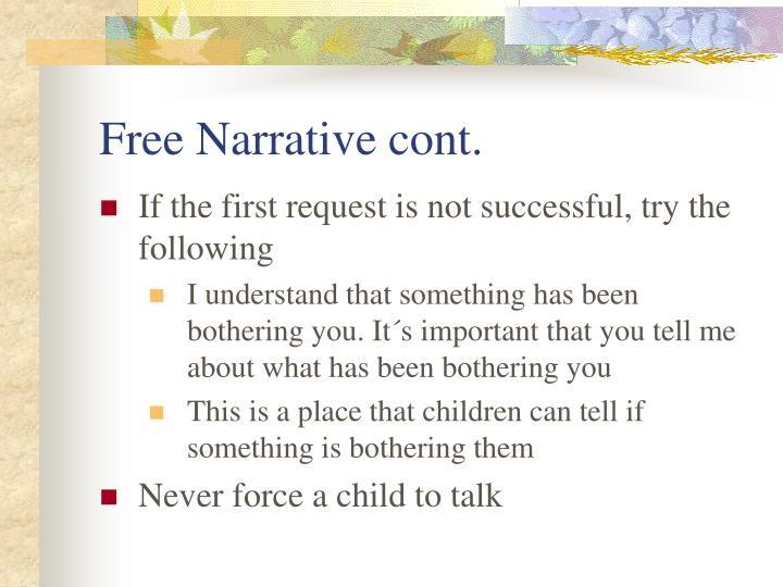 Free Narrative cont.