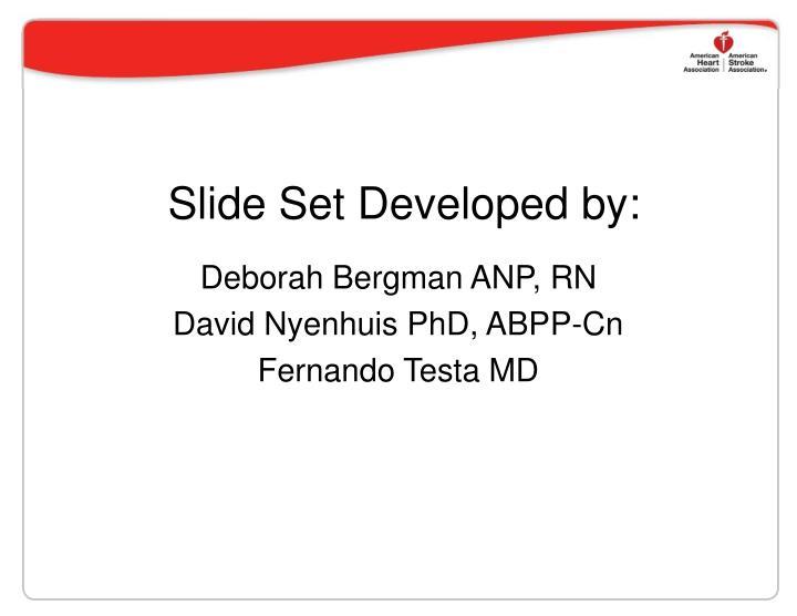 Slide Set Developed by: