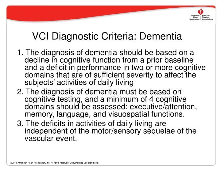 VCI Diagnostic Criteria: Dementia