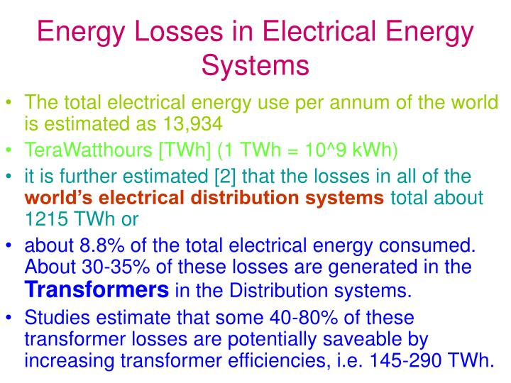 Energy Losses in Electrical Energy Systems