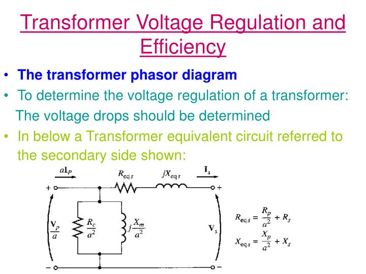 Transformer voltage regulation and efficiency1