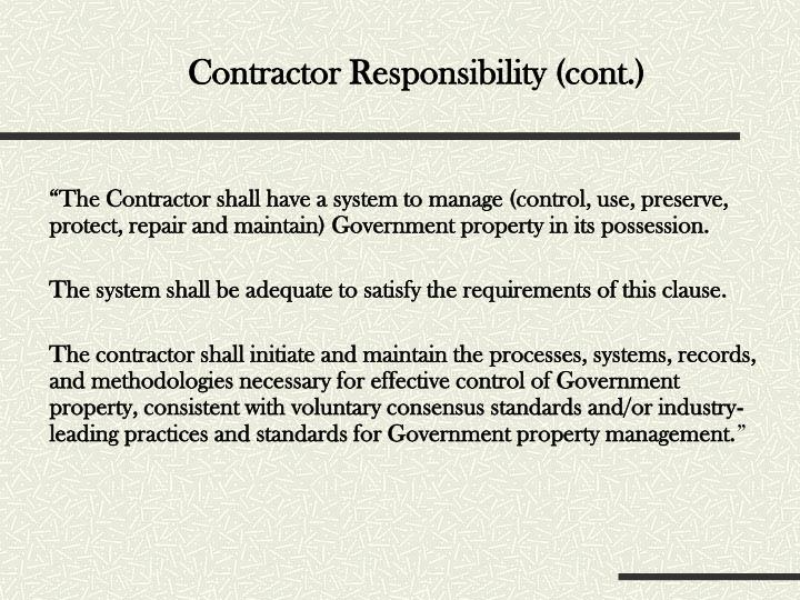 Contractor Responsibility (cont.)
