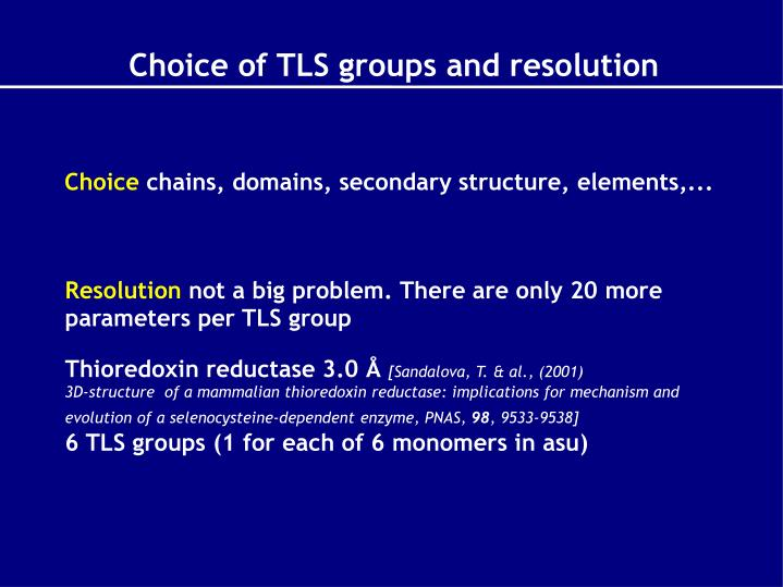 Choice of TLS groups and resolution