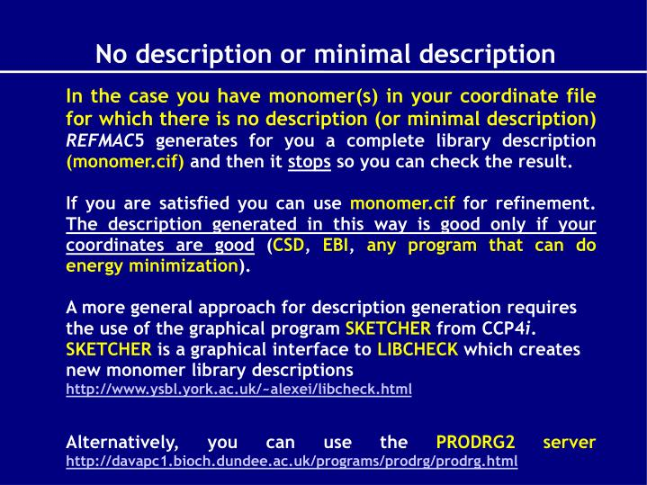 In the case you have monomer(s) in your coordinate file for which there is no description