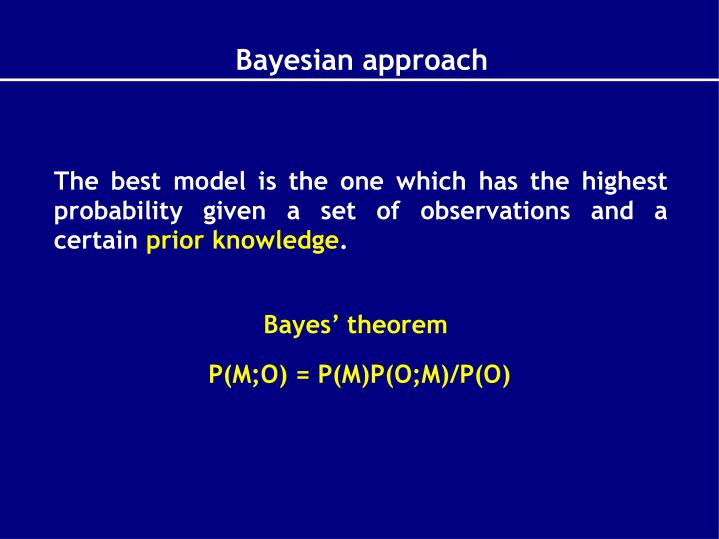 The best model is the one which has the highest probability given a set of observations and a certain