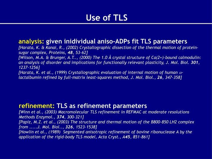 Use of TLS