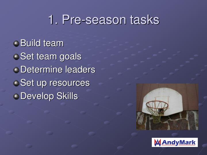 1 pre season tasks